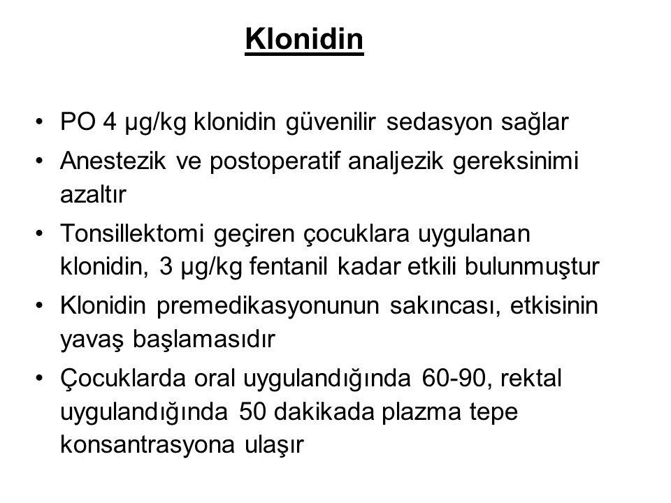 Klonidin PO 4 µg/kg klonidin güvenilir sedasyon sağlar