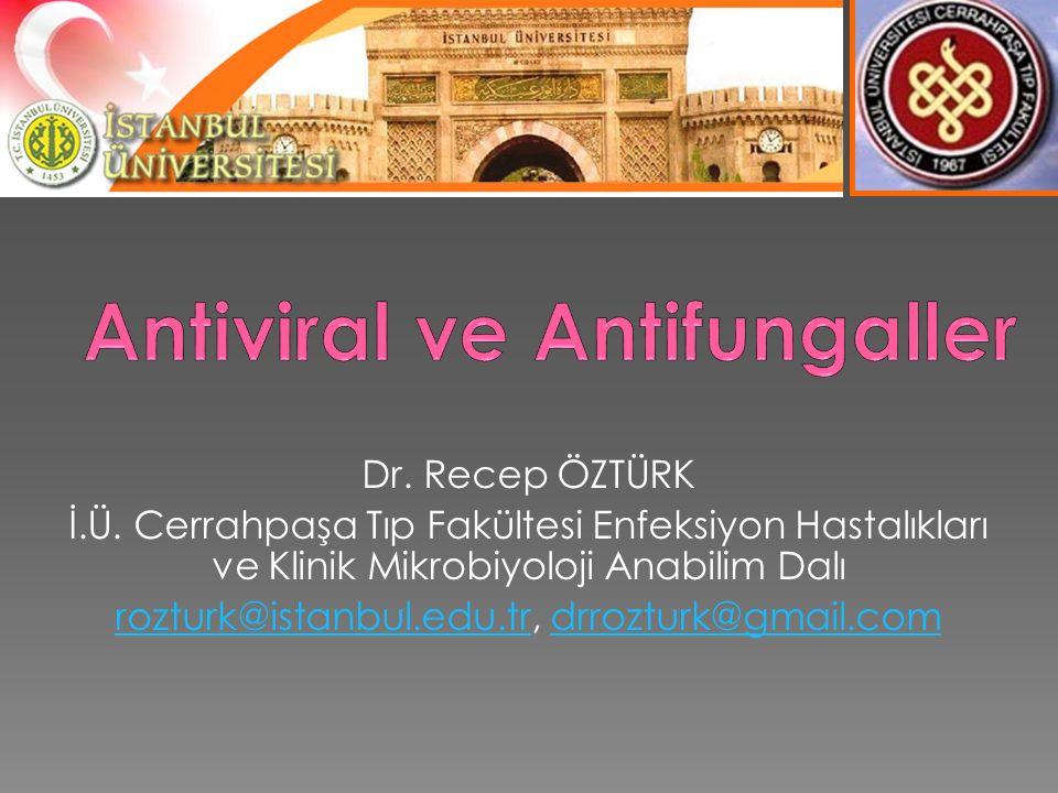 Antiviral ve Antifungaller