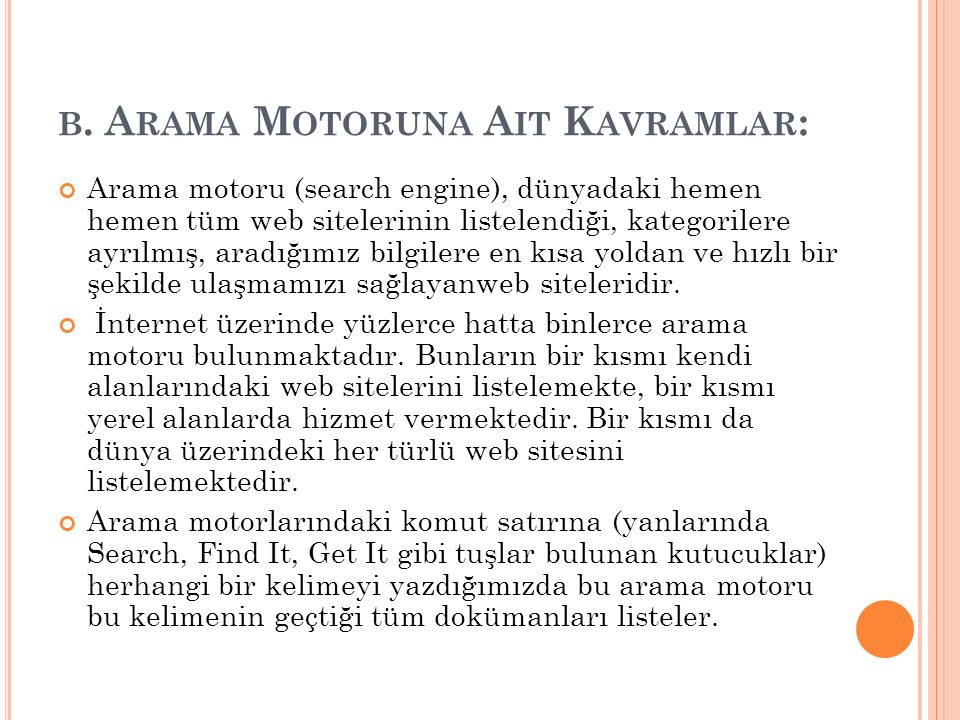 b. Arama Motoruna Ait Kavramlar: