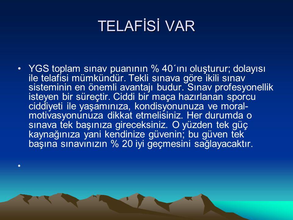 TELAFİSİ VAR
