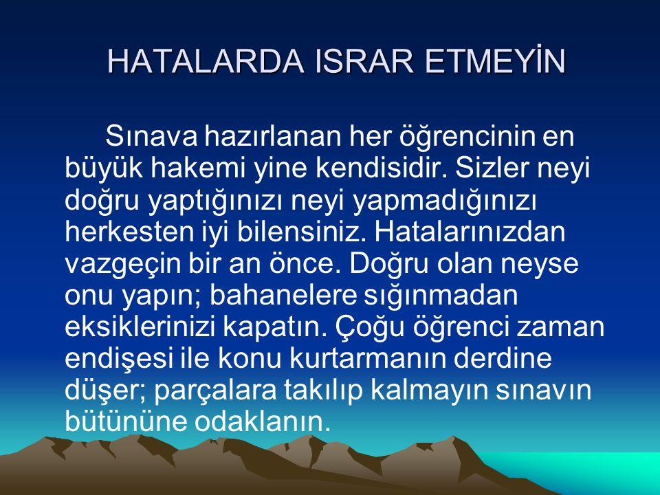 HATALARDA ISRAR ETMEYİN