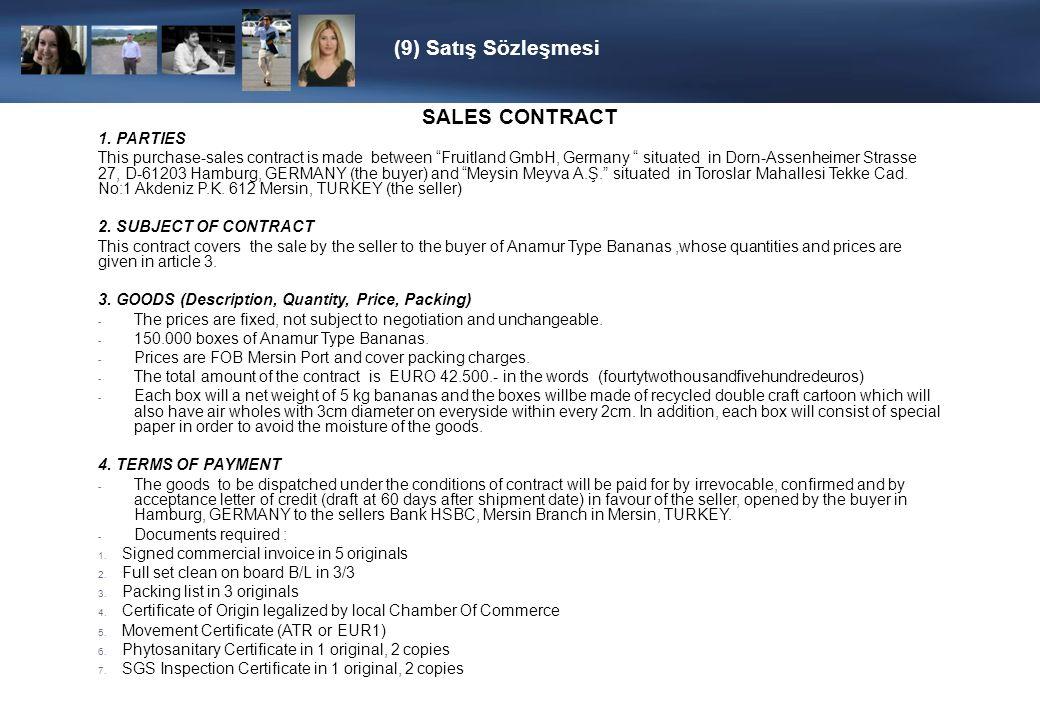 (9) Satış Sözleşmesi 5. TERMS OF SHIPMENT