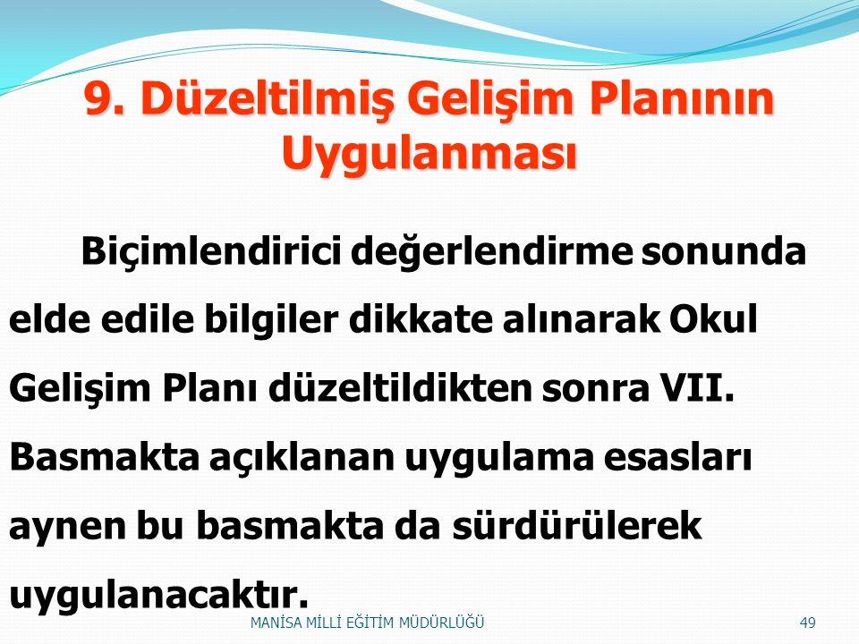 9. Düzeltilmiş Gelişim Planının Uygulanması