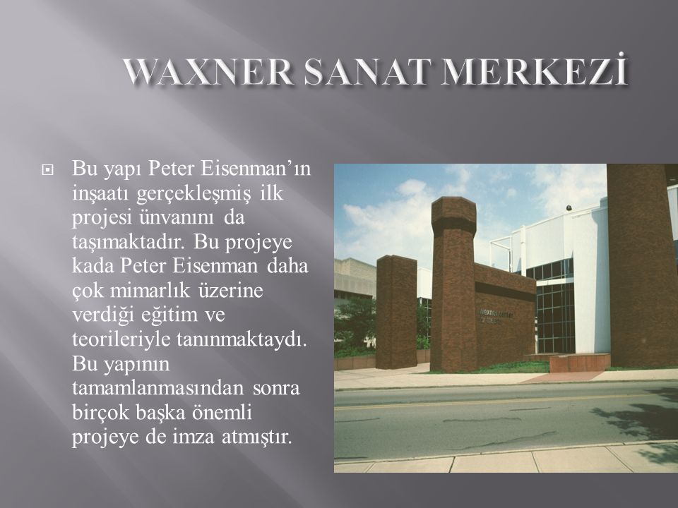 WAXNER SANAT MERKEZİ
