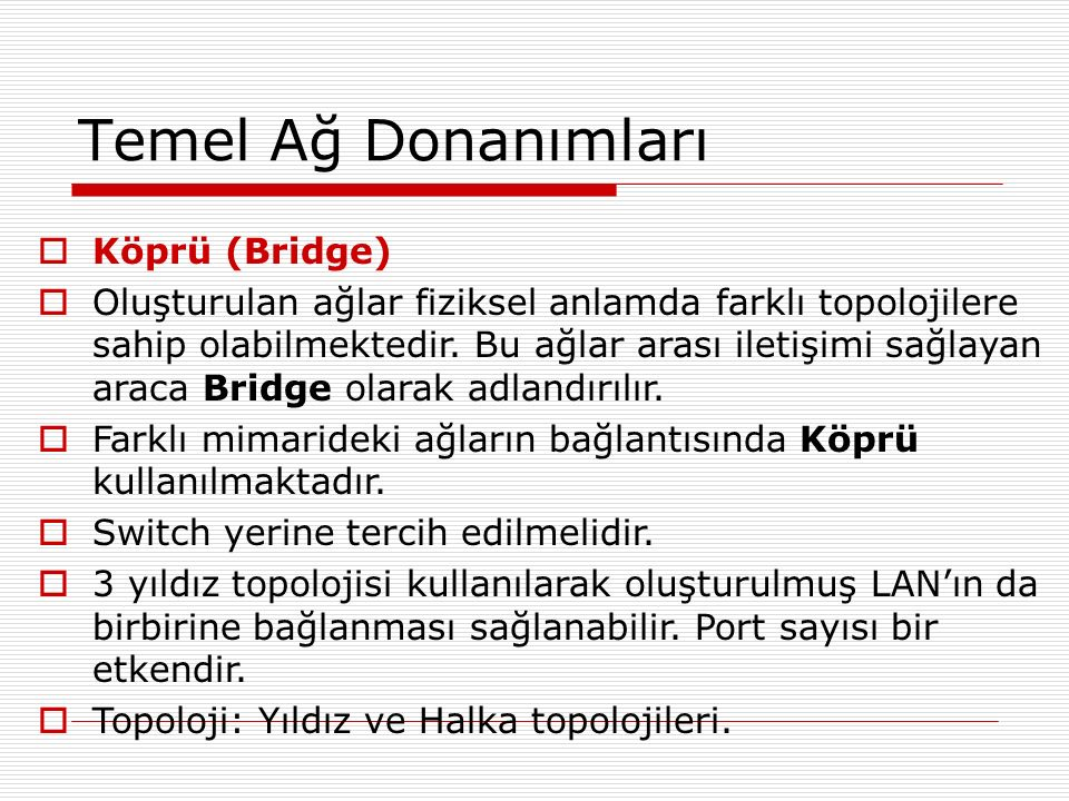 Temel Ağ Donanımları Köprü (Bridge)