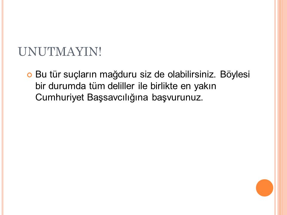 UNUTMAYIN!