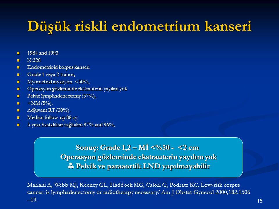 Düşük riskli endometrium kanseri