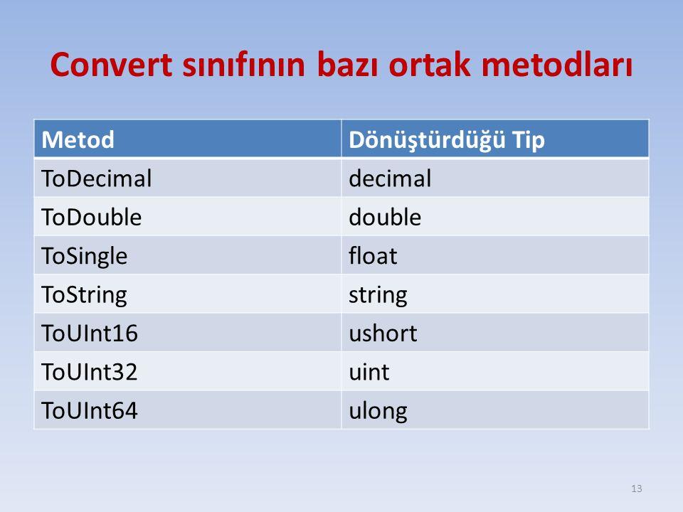 Convert sınıfının bazı ortak metodları