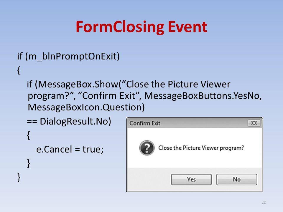 FormClosing Event