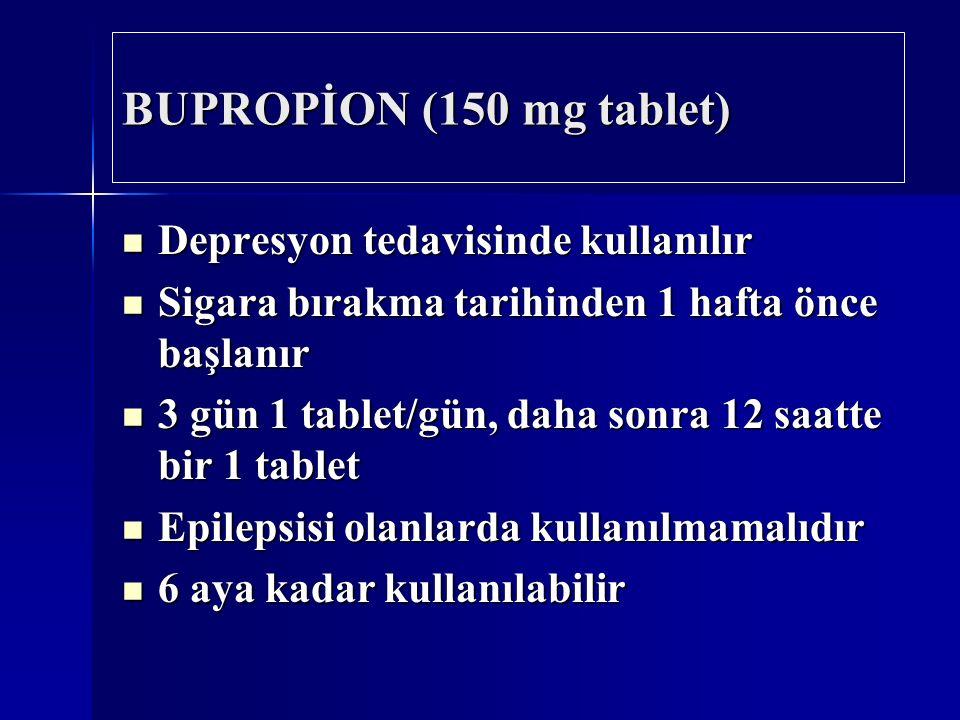 BUPROPİON (150 mg tablet) Depresyon tedavisinde kullanılır
