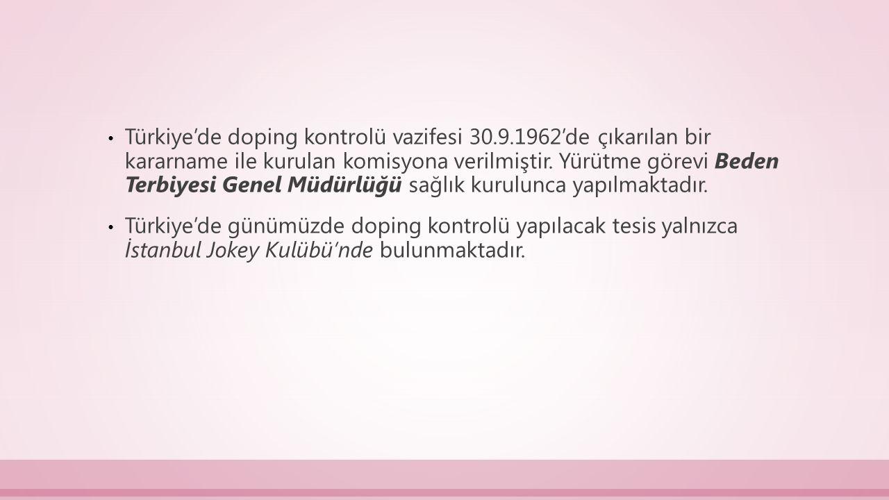 Türkiye'de doping kontrolü vazifesi 30. 9