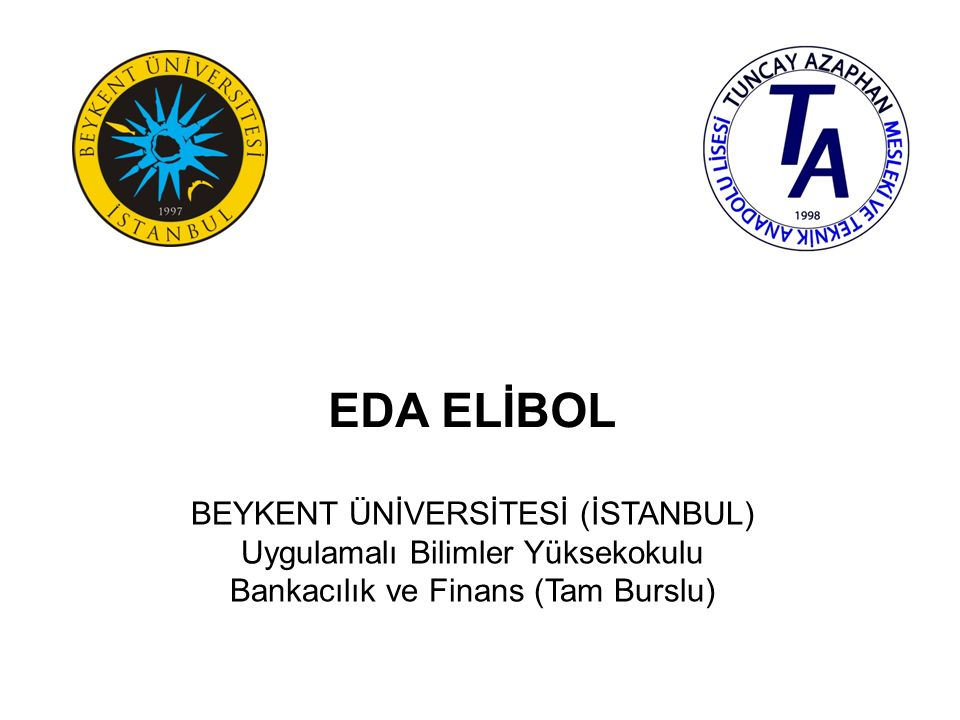 EDA ELİBOL BEYKENT ÜNİVERSİTESİ (İSTANBUL)