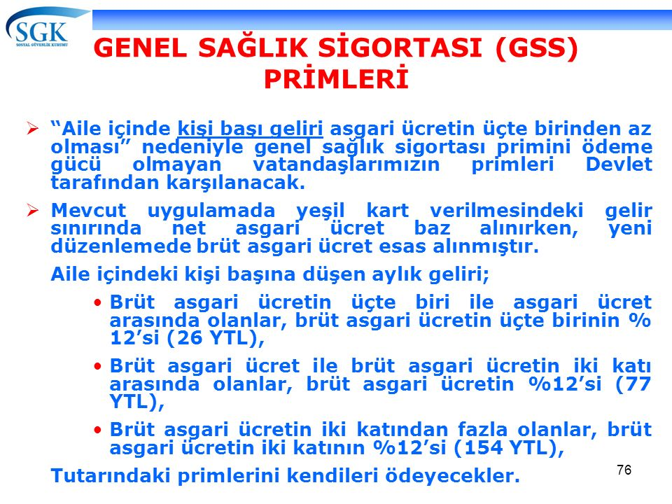 GENEL SAĞLIK SİGORTASI (GSS) PRİMLERİ