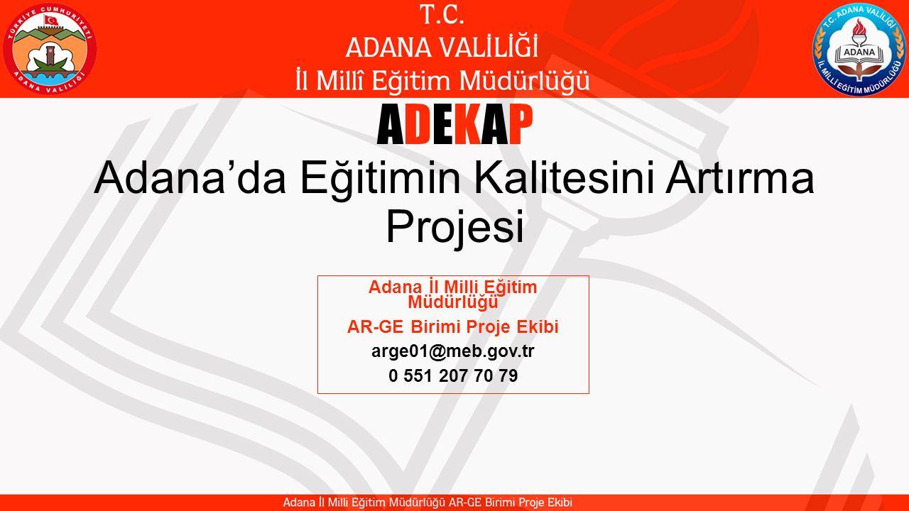 ADEKAP Adana'da Eğitimin Kalitesini Artırma Projesi