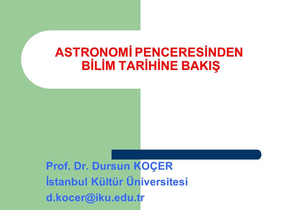 ASTRONOMİ PENCERESİNDEN BİLİM TARİHİNE BAKIŞ
