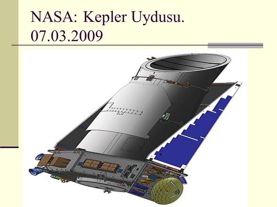 NASA: Kepler Uydusu. 07.03.2009