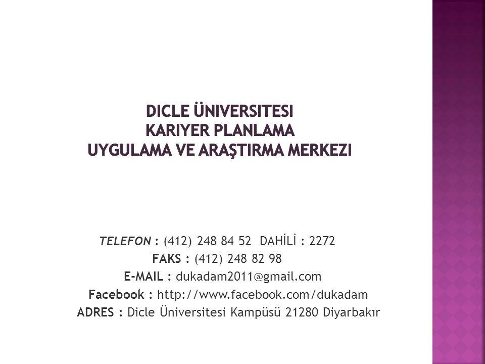 Dicle üniversitesi Kariyer Planlama Uygulama ve Araştirma Merkezi