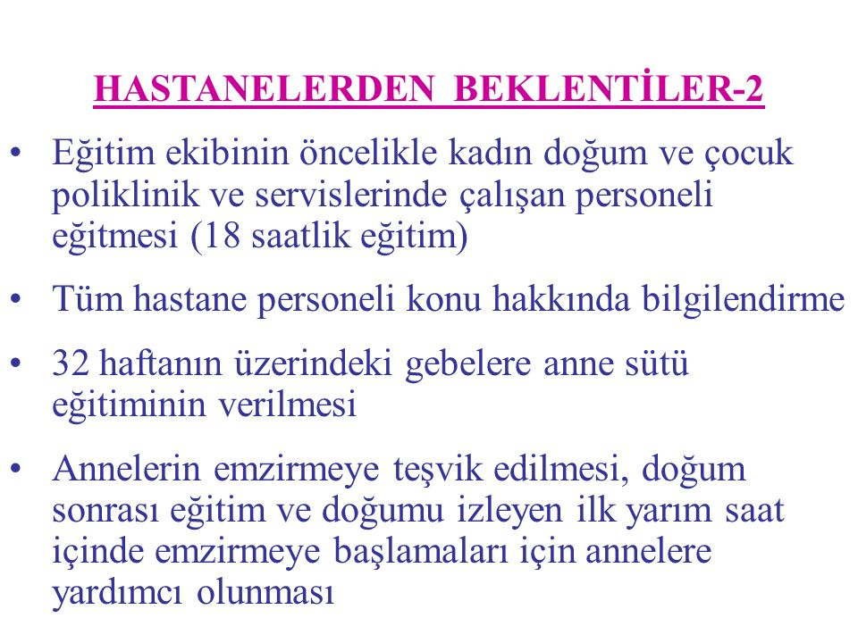 HASTANELERDEN BEKLENTİLER-2