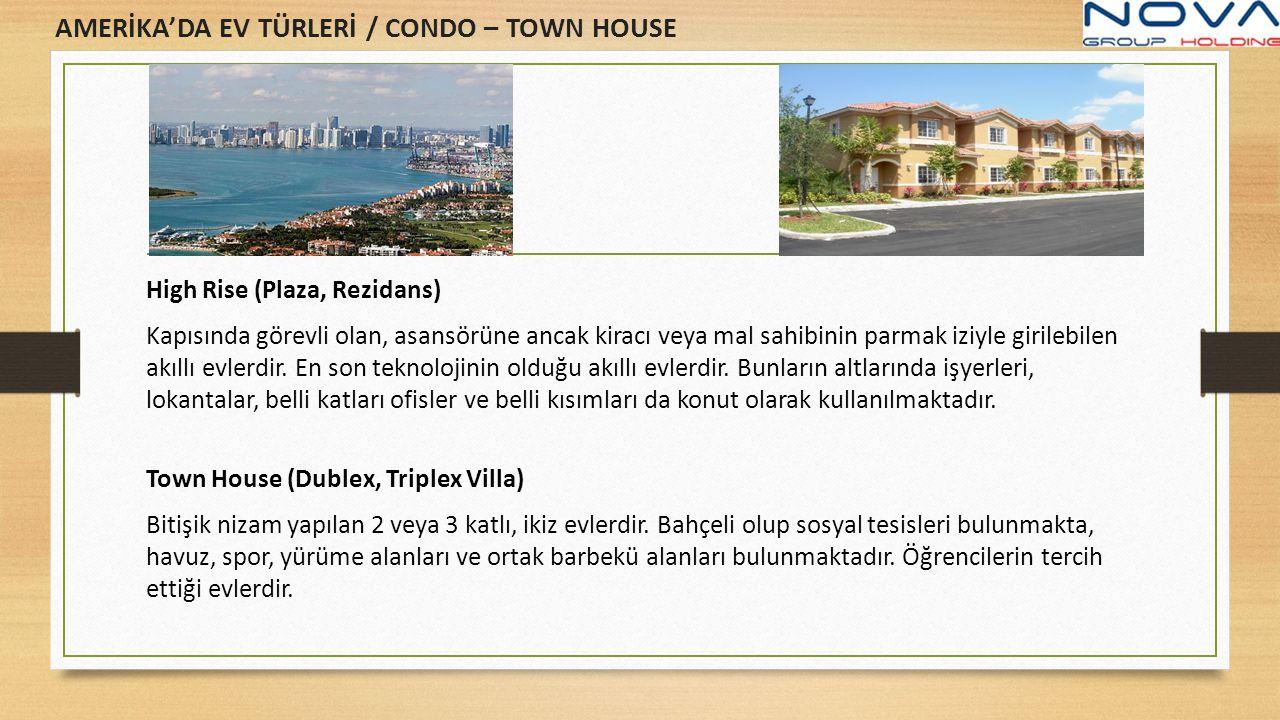 AMERİKA'DA EV TÜRLERİ / CONDO – TOWN HOUSE