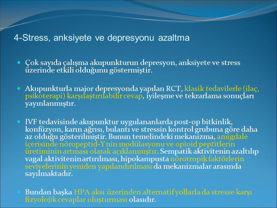 4-Stress, anksiyete ve depresyonu azaltma