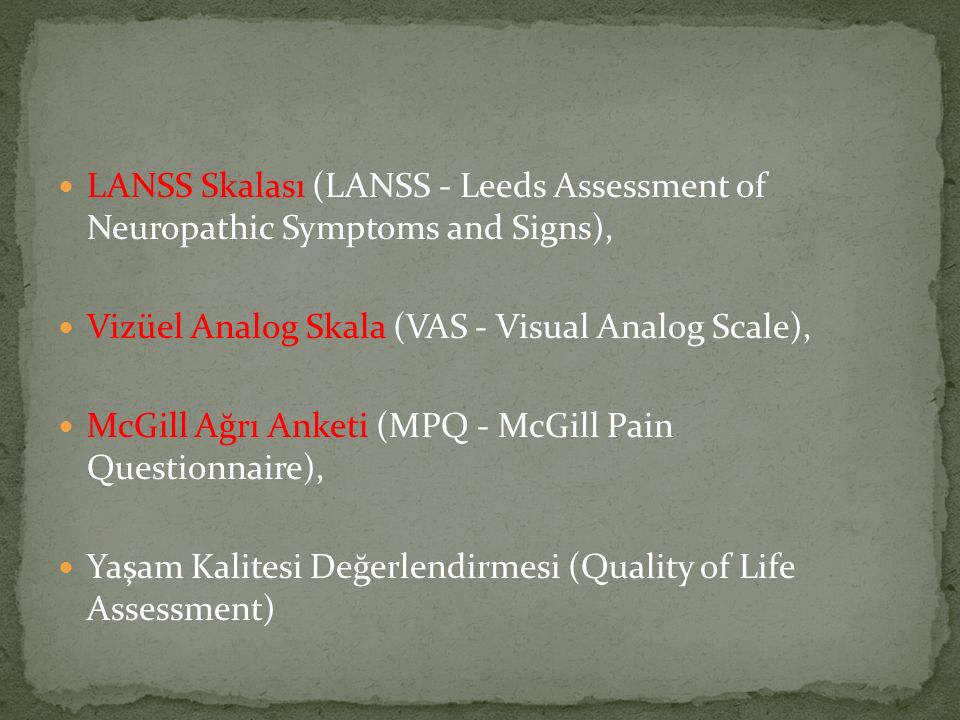 LANSS Skalası (LANSS - Leeds Assessment of Neuropathic Symptoms and Signs),