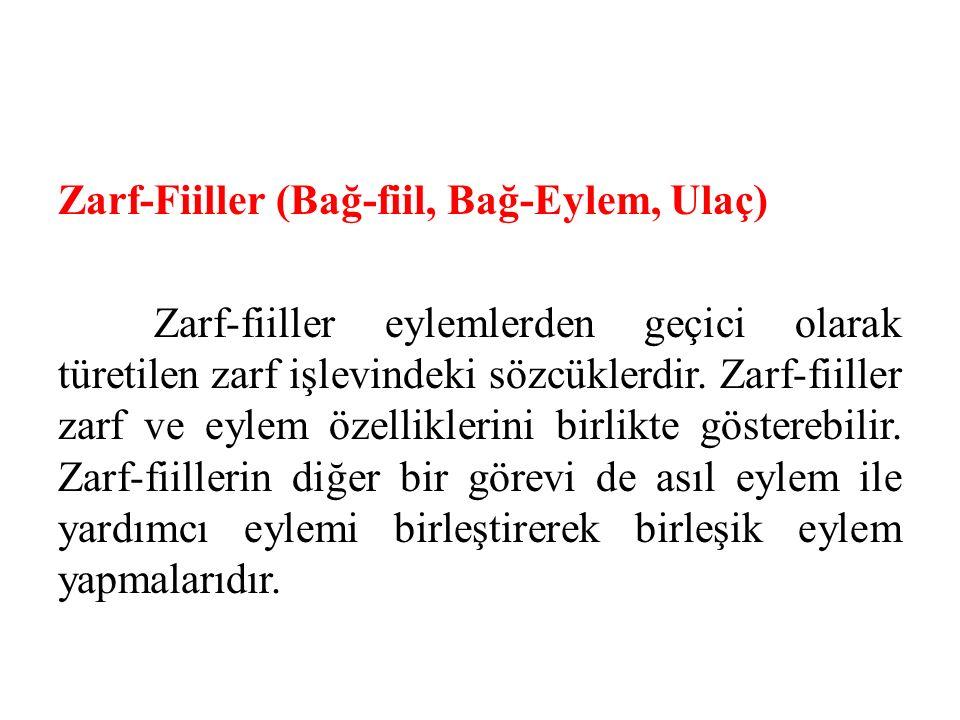 Zarf-Fiiller (Bağ-fiil, Bağ-Eylem, Ulaç)