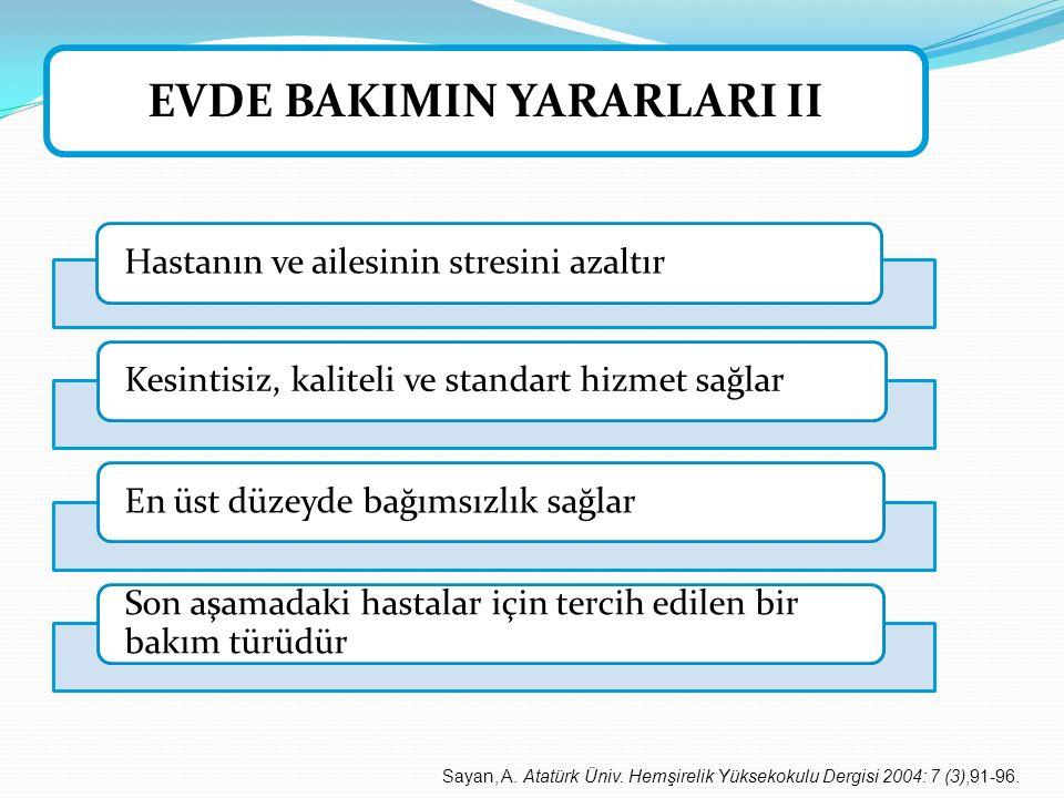 EVDE BAKIMIN YARARLARI II