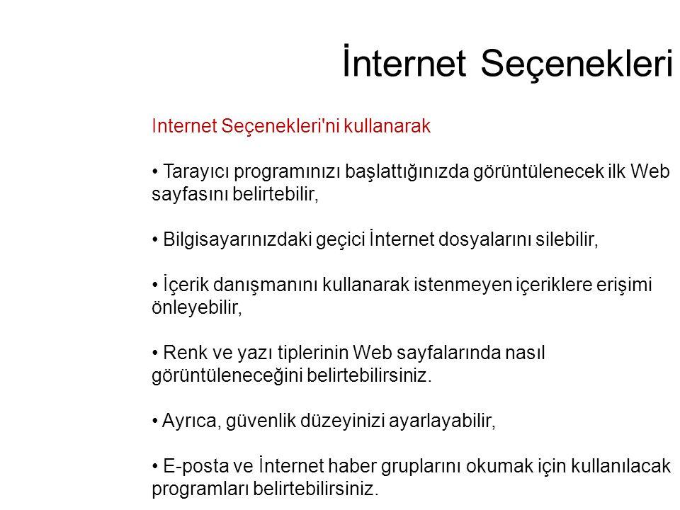 İnternet Seçenekleri Internet Seçenekleri ni kullanarak