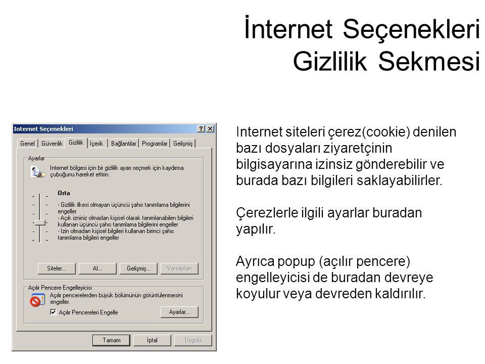 İnternet Seçenekleri Gizlilik Sekmesi