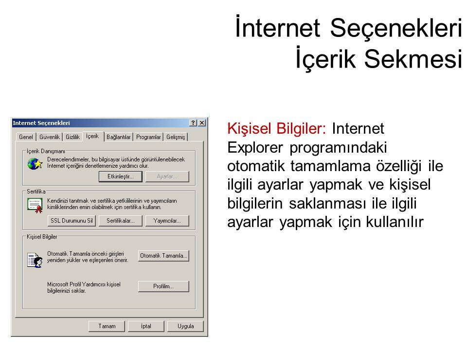İnternet Seçenekleri İçerik Sekmesi