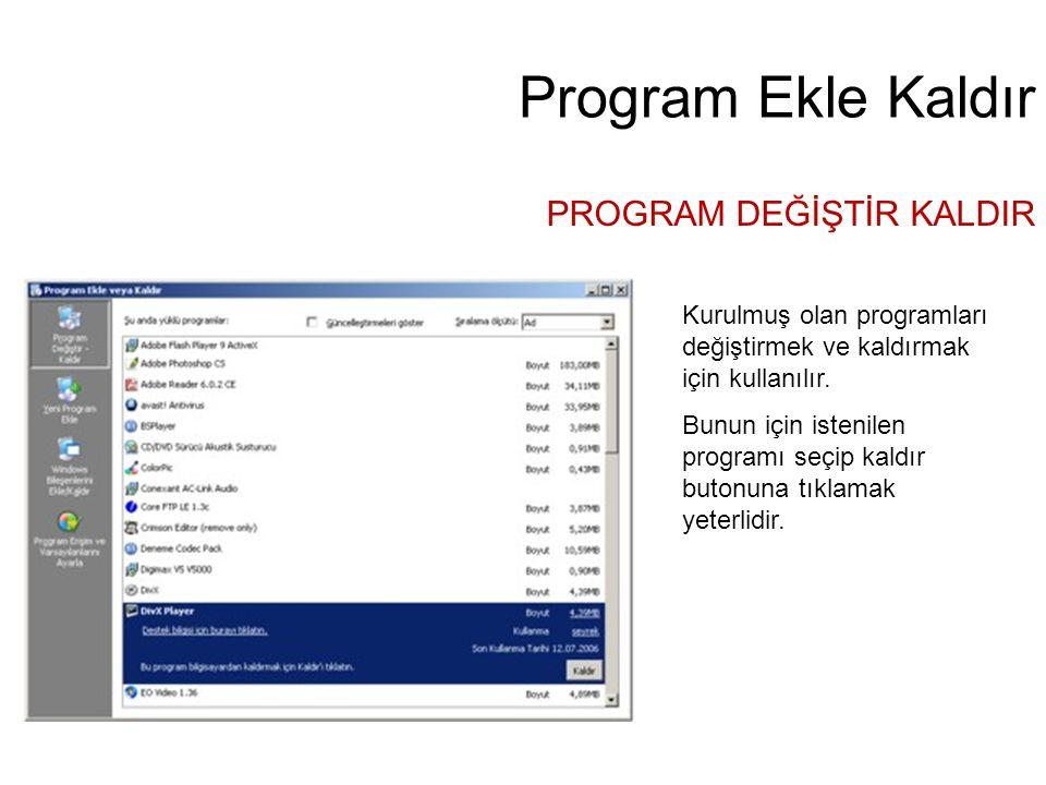 Program Ekle Kaldır PROGRAM DEĞİŞTİR KALDIR