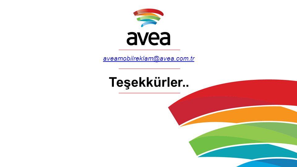 aveamobilreklam@avea.com.tr Teşekkürler..