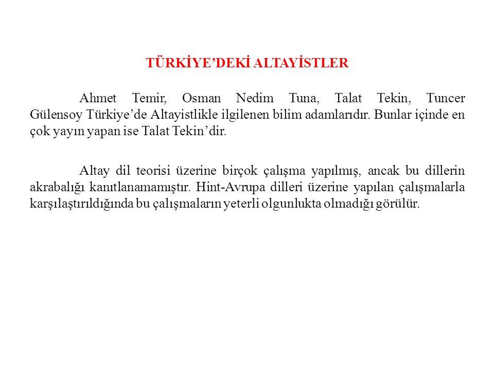TÜRKİYE'DEKİ ALTAYİSTLER