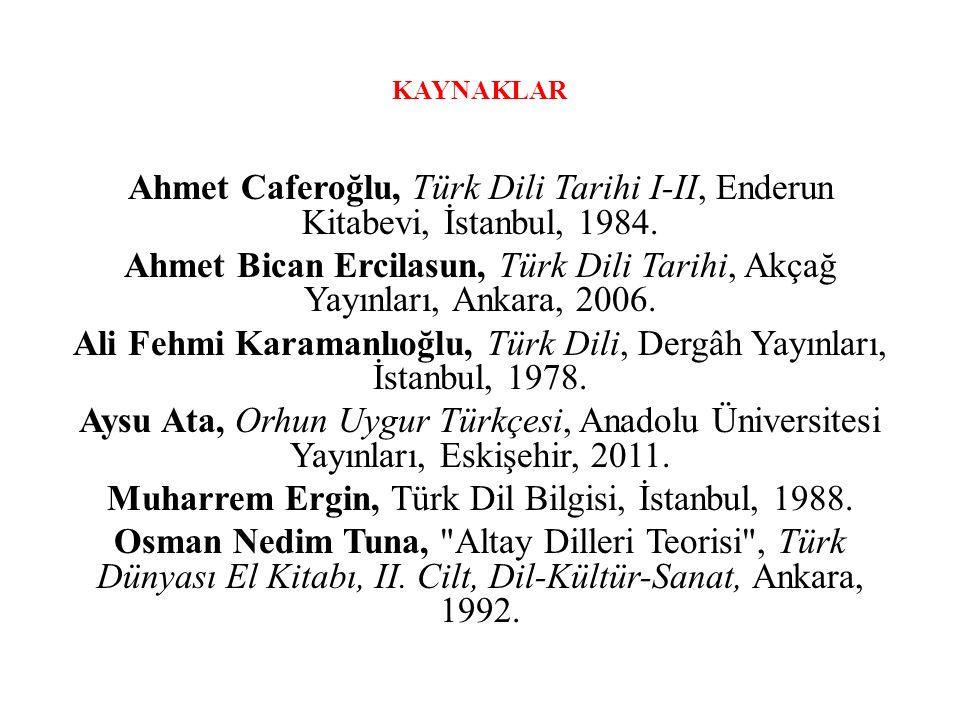 Ali Fehmi Karamanlıoğlu, Türk Dili, Dergâh Yayınları, İstanbul, 1978.