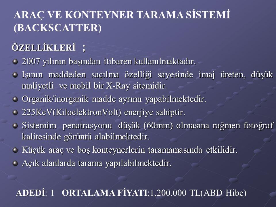 ARAÇ VE KONTEYNER TARAMA SİSTEMİ (BACKSCATTER)