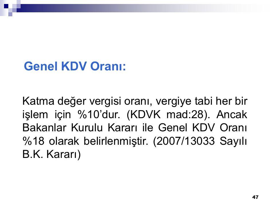Genel KDV Oranı:
