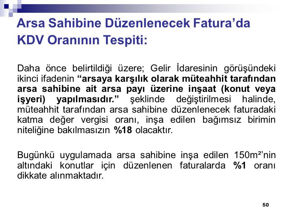 Arsa Sahibine Düzenlenecek Fatura'da KDV Oranının Tespiti: