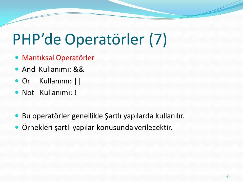 PHP'de Operatörler (7) Mantıksal Operatörler And Kullanımı: &&
