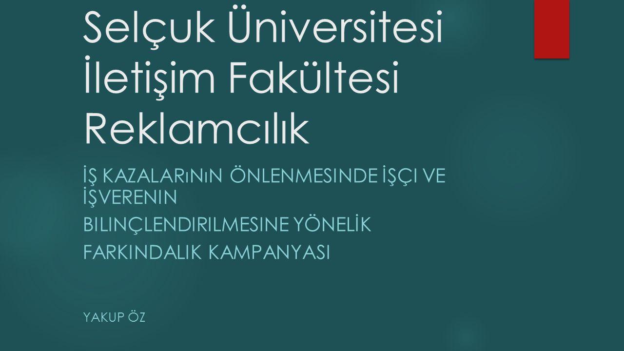 Selçuk Üniversitesi İletişim Fakültesi Reklamcılık