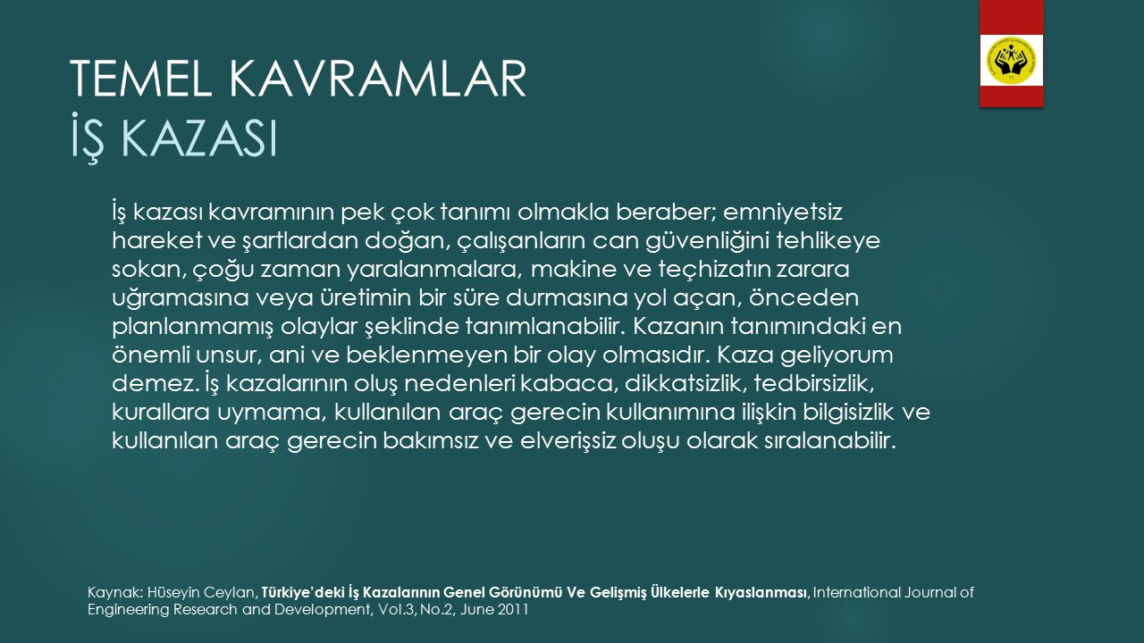 TEMEL KAVRAMLAR İŞ KAZASI