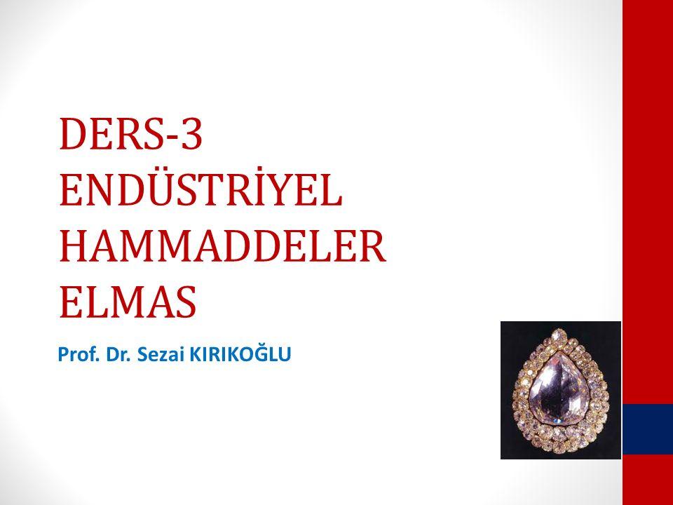 DERS-3 ENDÜSTRİYEL HAMMADDELER ELMAS