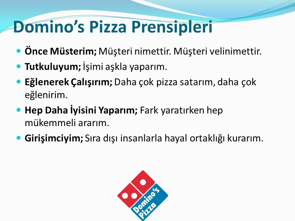 Domino's Pizza Prensipleri
