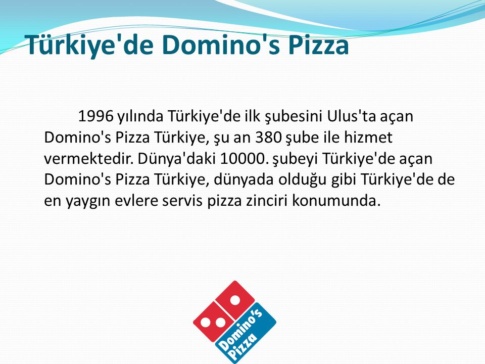 Türkiye de Domino s Pizza