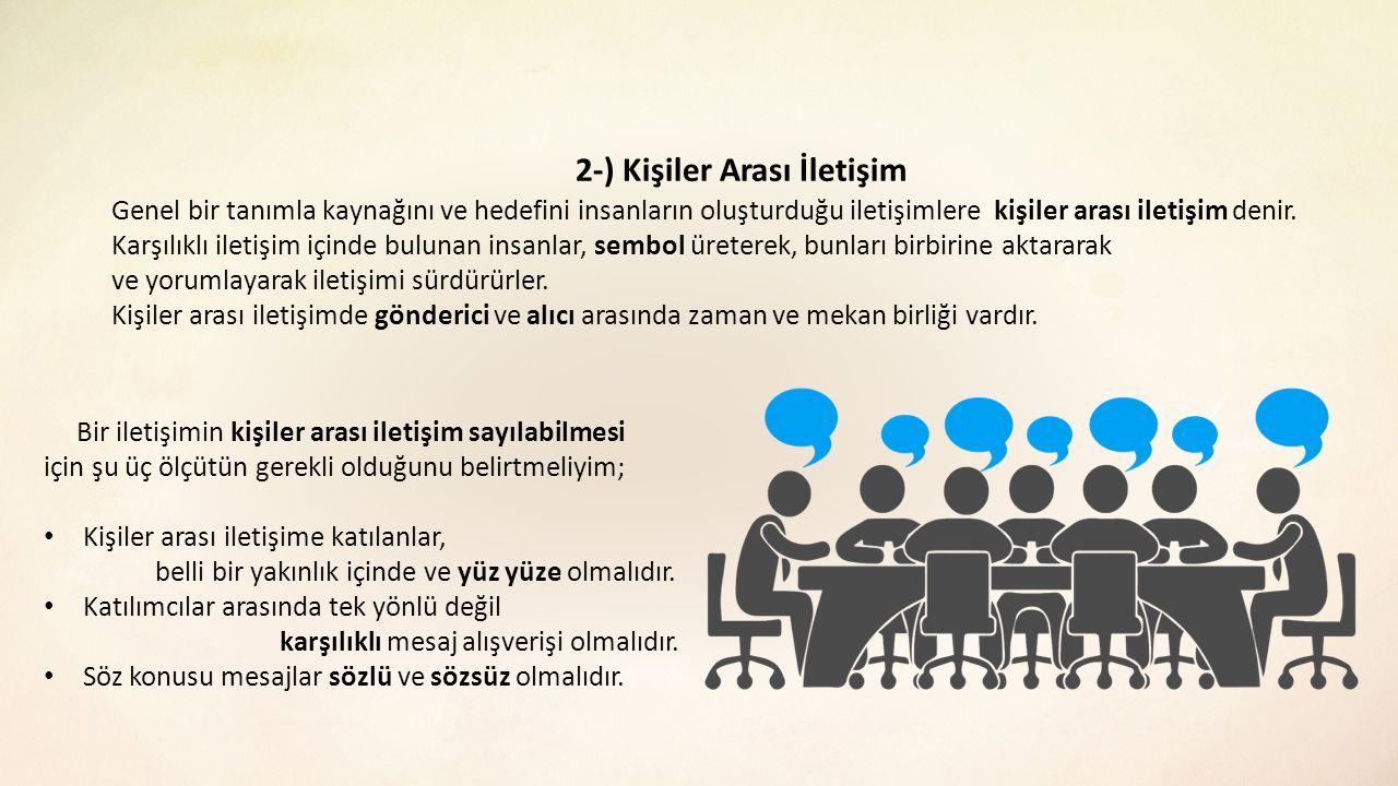 2-) Kişiler Arası İletişim