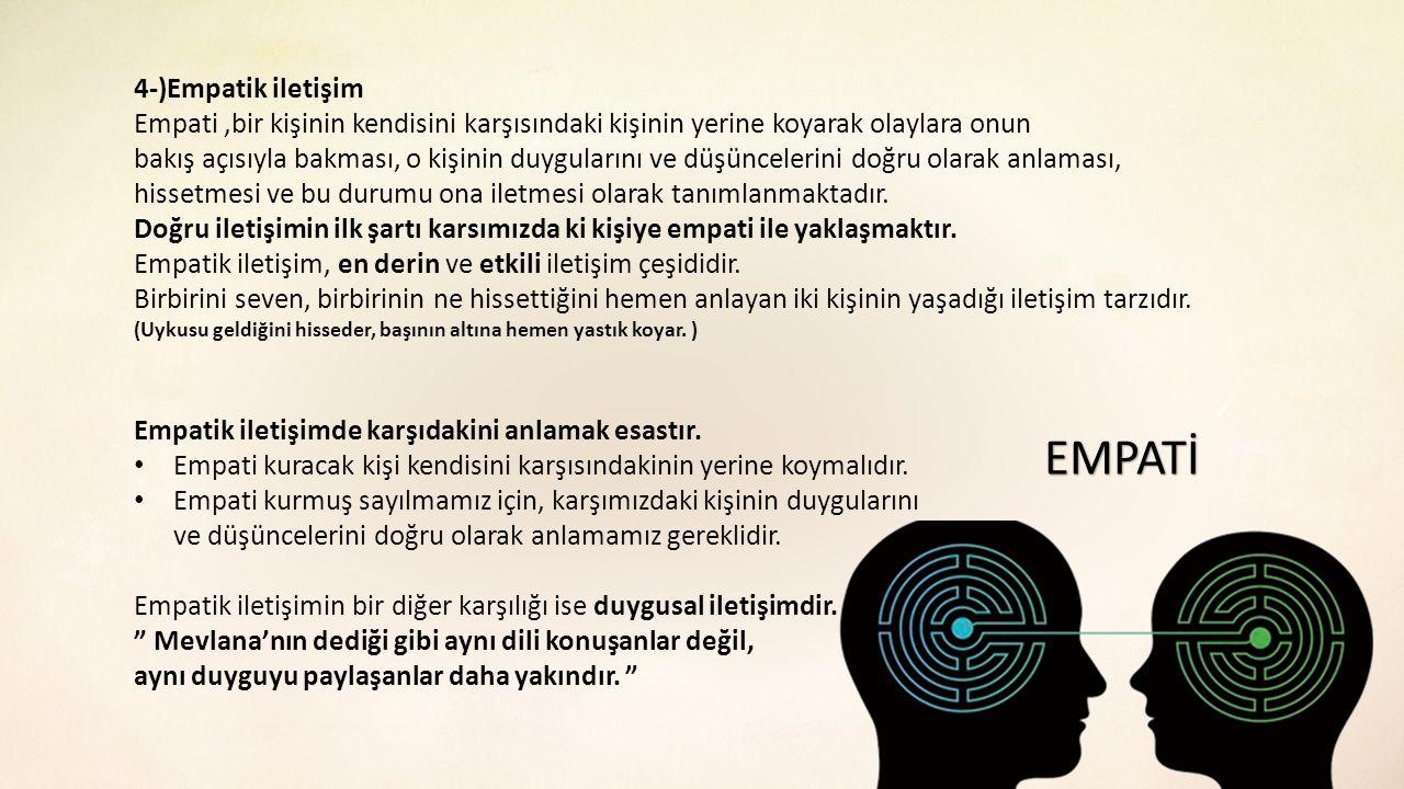 EMPATİ 4-)Empatik iletişim