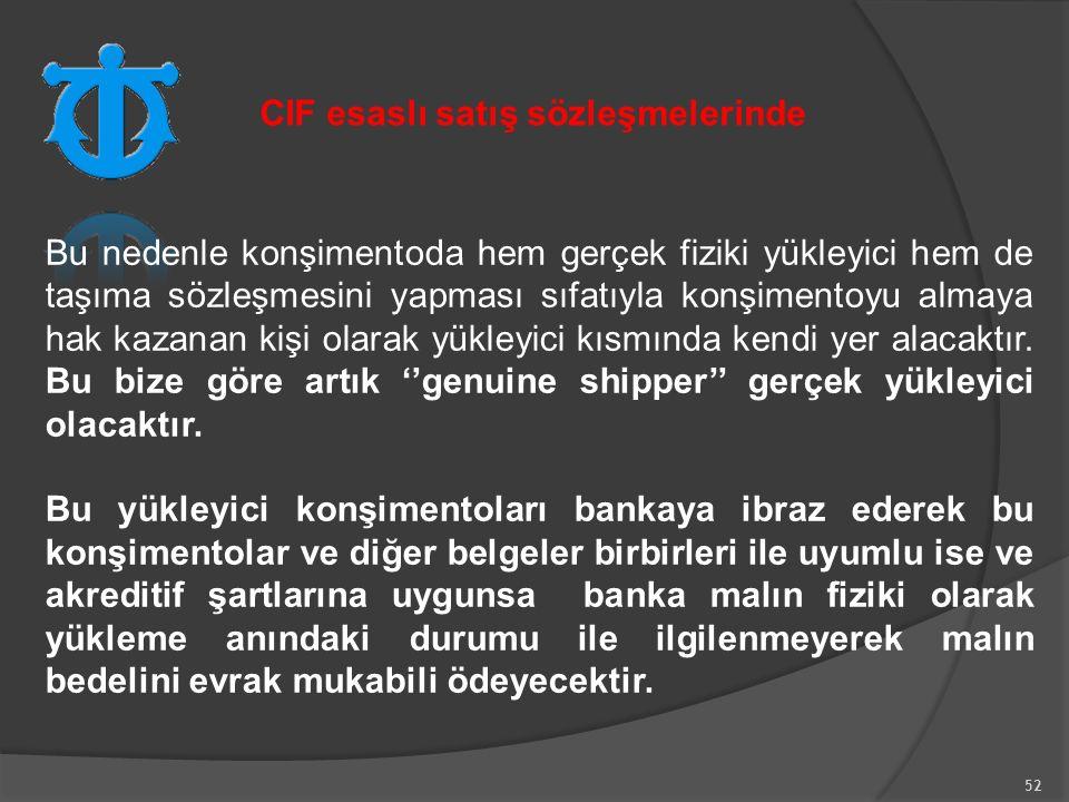 CIF esaslı satış sözleşmelerinde