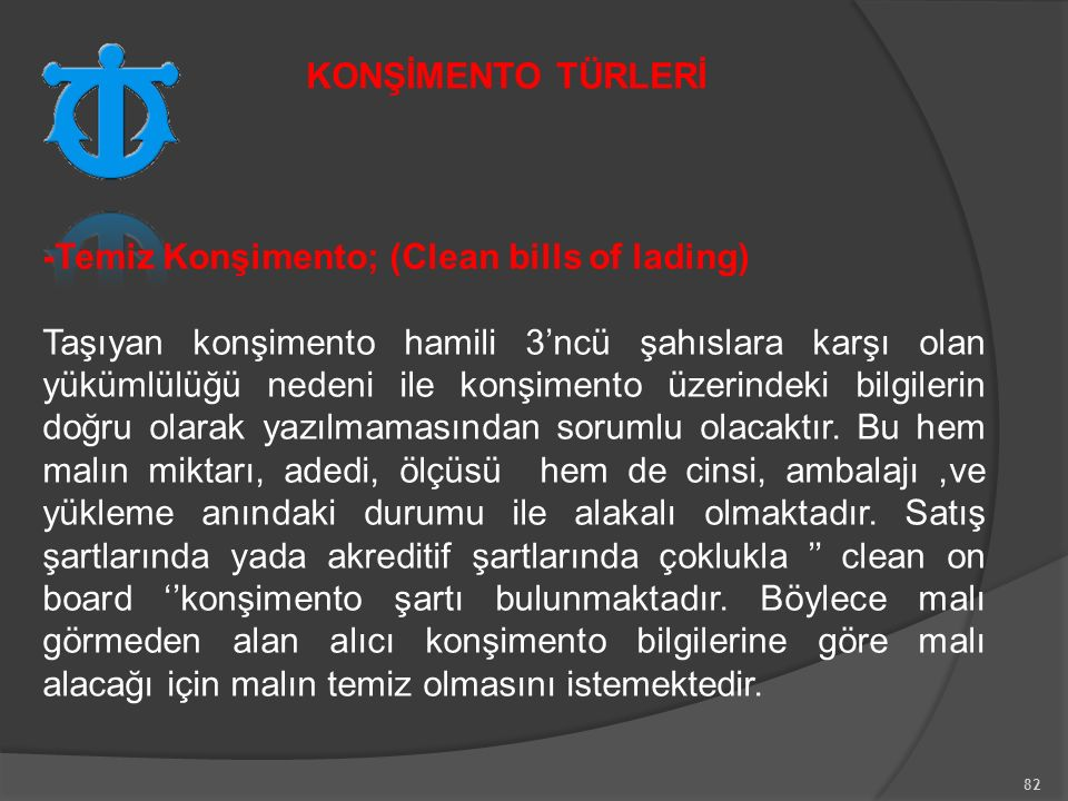 KONŞİMENTO TÜRLERİ -Temiz Konşimento; (Clean bills of lading)