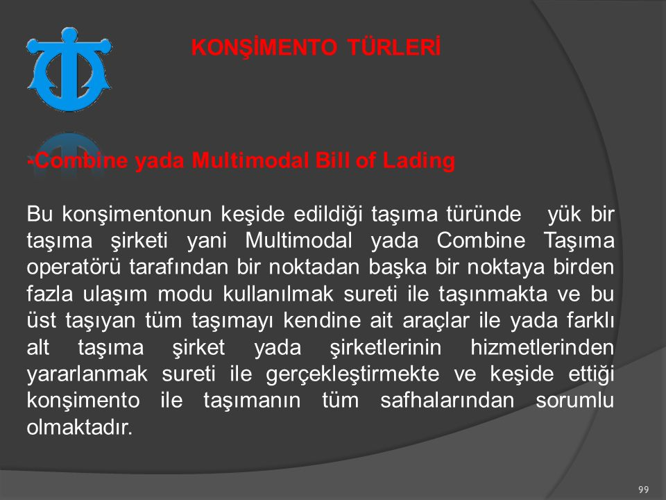 KONŞİMENTO TÜRLERİ -Combine yada Multimodal Bill of Lading.