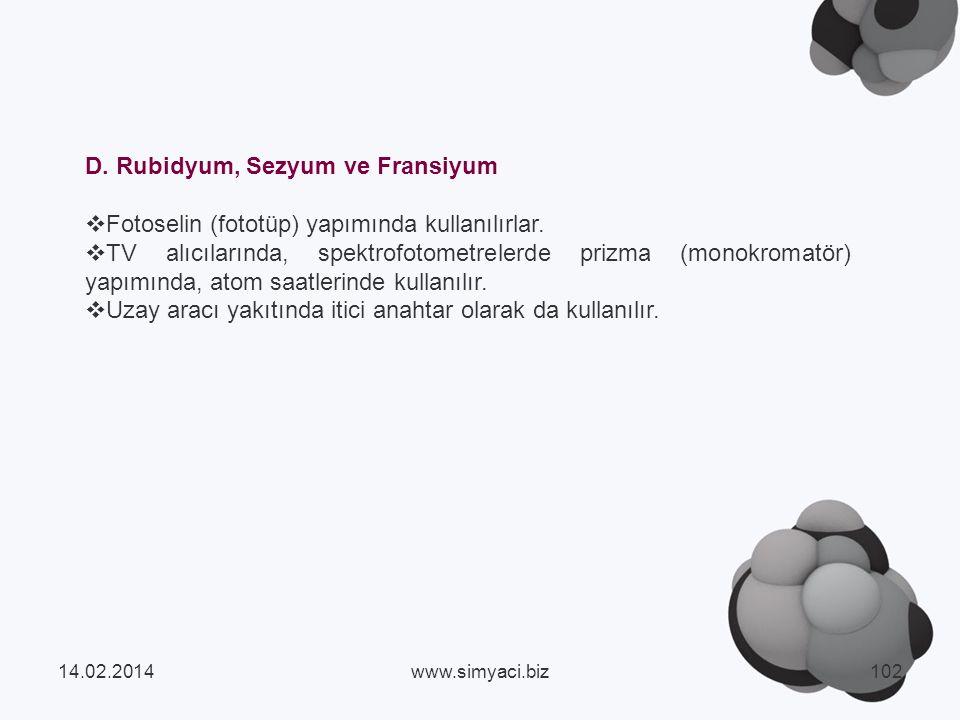 D. Rubidyum, Sezyum ve Fransiyum