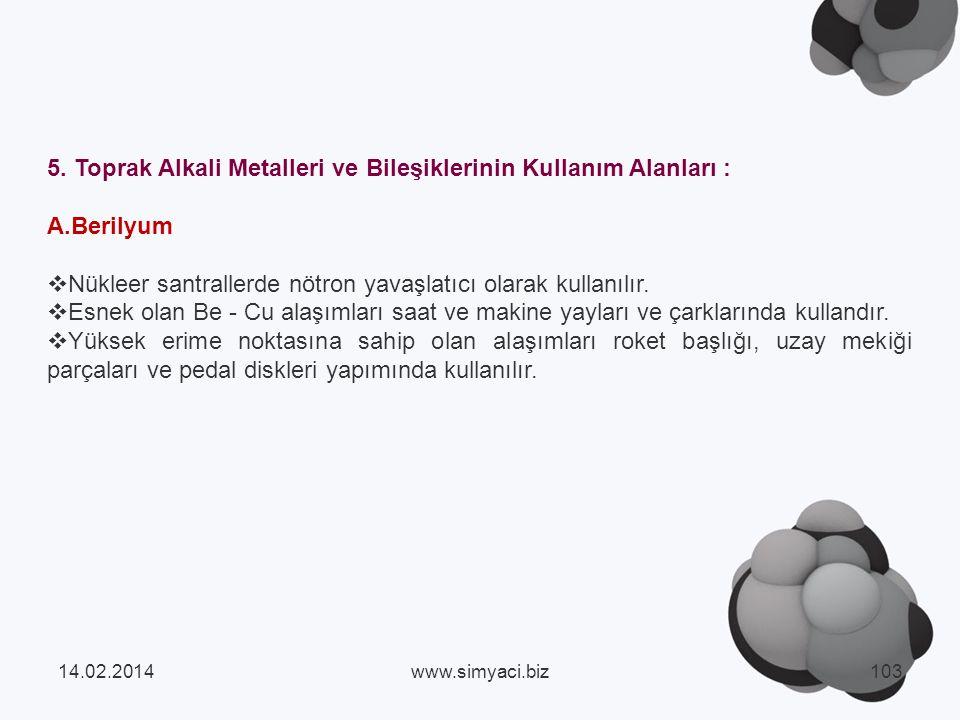 5. Toprak Alkali Metalleri ve Bileşiklerinin Kullanım Alanları :
